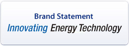 Brand Statement Innovating Energy Techinology